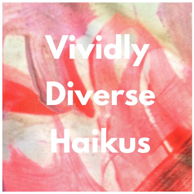 Review: Vividly DiverseHaiku